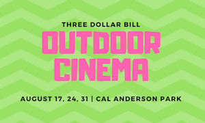 Three Dollar Bill Cinema Summer Movies